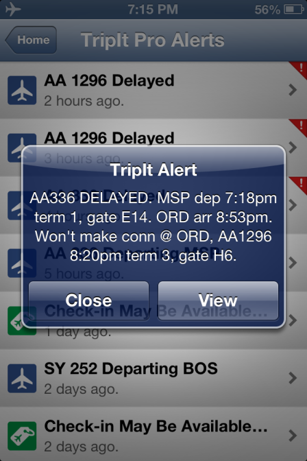 The alert tells us which flight is delayed and notifies us that we will not make our connecting flight