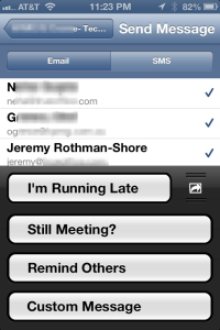 "You can message the other participants with some standard messages like ""Running Late"""