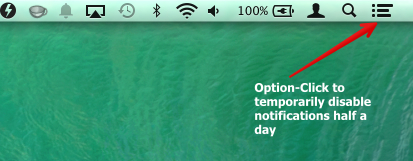Notifications can be temporarily disabled for half a day by option-clicking the notification icon